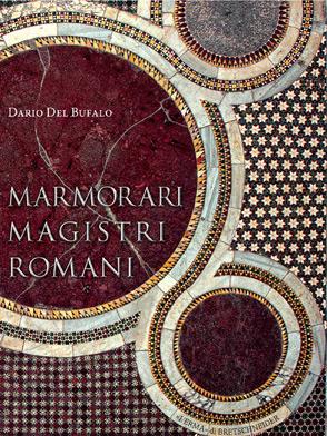 Magistri-Marmorari-Romani-Dario-Del-Bufalo
